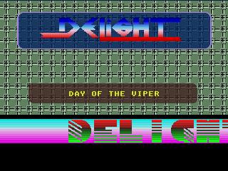 Delight – Day of the Viper