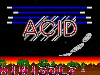 Acid – Mini Golf